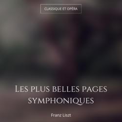 Les plus belles pages symphoniques