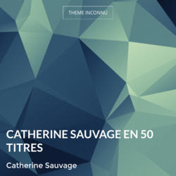 Catherine Sauvage en 50 titres