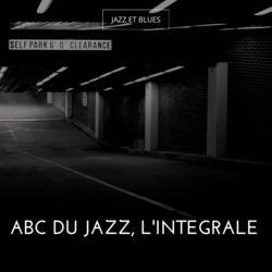 Abc du jazz, l'intégrale