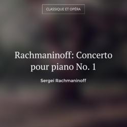 Rachmaninoff: Concerto pour piano No. 1