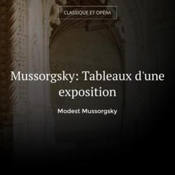 Mussorgsky: Tableaux d'une exposition
