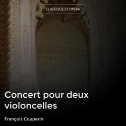 Concert pour deux violoncelles