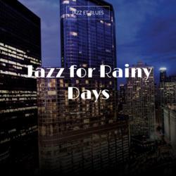 Jazz for Rainy Days