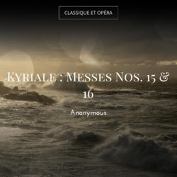 Kyriale : Messes Nos. 15 & 16