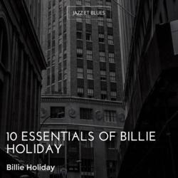 10 Essentials of Billie Holiday