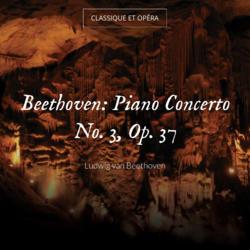 Beethoven: Piano Concerto No. 3, Op. 37