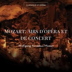 Mozart: Airs d'opéra et de concert
