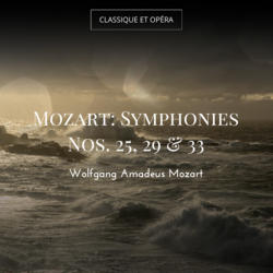 Mozart: Symphonies Nos. 25, 29 & 33