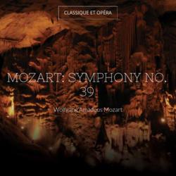 Mozart: Symphony No. 39