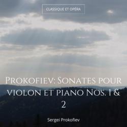 Prokofiev: Sonates pour violon et piano Nos. 1 & 2