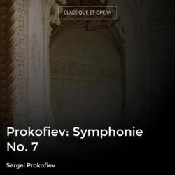 Prokofiev: Symphonie No. 7