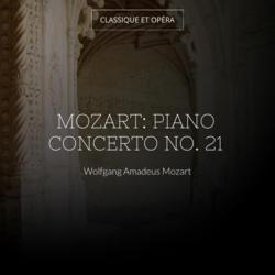 Mozart: Piano Concerto No. 21