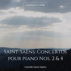 Saint-Saëns: Concertos pour piano Nos. 2 & 4