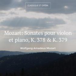 Mozart: Sonates pour violon et piano, K. 378 & K. 379