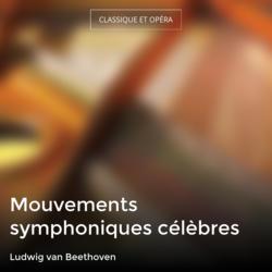 Mouvements symphoniques célèbres