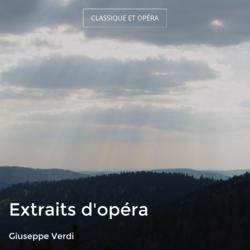 Extraits d'opéra