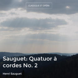 Sauguet: Quatuor à cordes No. 2