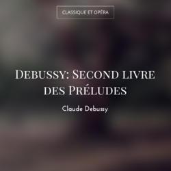 Debussy: Second livre des Préludes