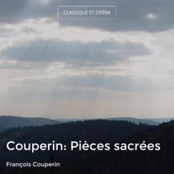 Couperin: Pièces sacrées