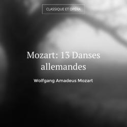 Mozart: 13 Danses allemandes
