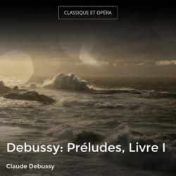 Debussy: Préludes, Livre I
