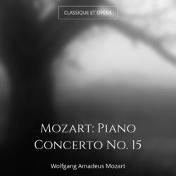 Mozart: Piano Concerto No. 15