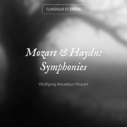 Mozart & Haydn: Symphonies