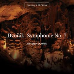 Dvořák: Symphonie No. 7