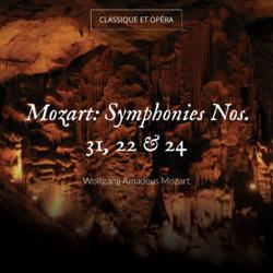 Mozart: Symphonies Nos. 31, 22 & 24