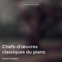 Chefs-d'œuvres classiques du piano