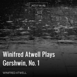 Winifred Atwell Plays Gershwin, No. 1