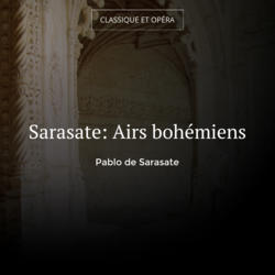 Sarasate: Airs bohémiens