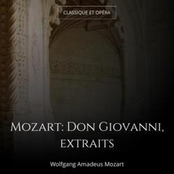 Mozart: Don Giovanni, extraits