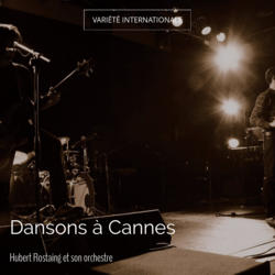 Dansons à Cannes