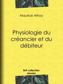 Physiologie du créancier et du débiteur