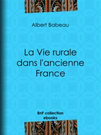 La vie rurale dans l'ancienne France