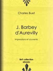 J. Barbey d'Aurevilly