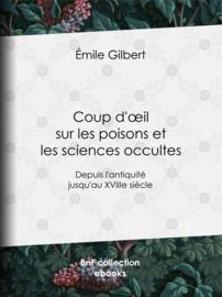 Coup d'œil sur les poisons et les sciences occultes