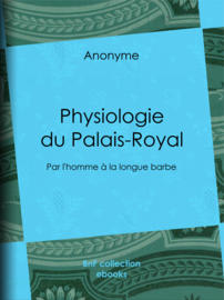 Physiologie du Palais-Royal