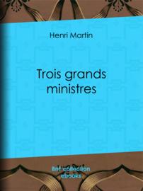 Trois grands ministres