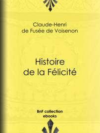 Histoire de la Félicité