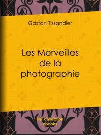 Les Merveilles de la photographie