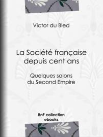 La Société française depuis cent ans