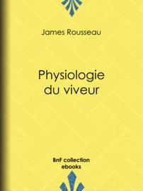 Physiologie du viveur