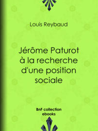 Jérôme Paturot à la recherche d'une position sociale