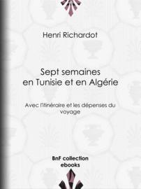 Sept semaines en Tunisie et en Algérie