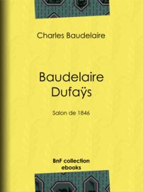Baudelaire Dufaÿs