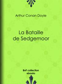La Bataille de Sedgemoor
