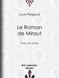 Le roman de Miraut