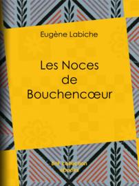 Les Noces de Bouchencœur